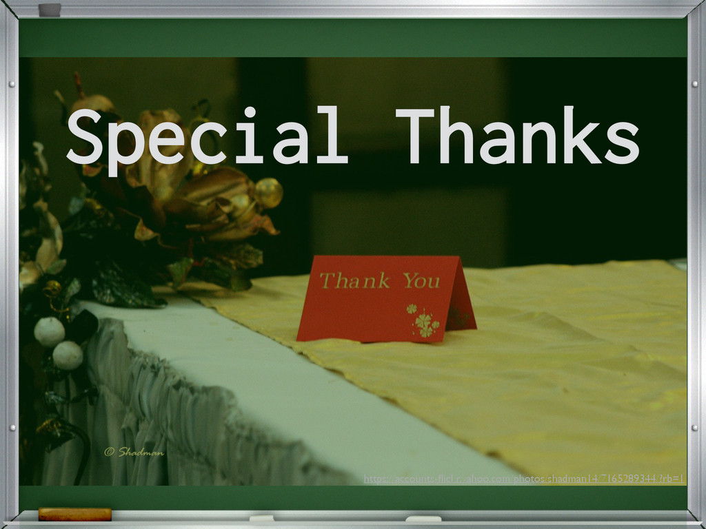 Special Thanks https://accounts-flickr.yahoo.com...