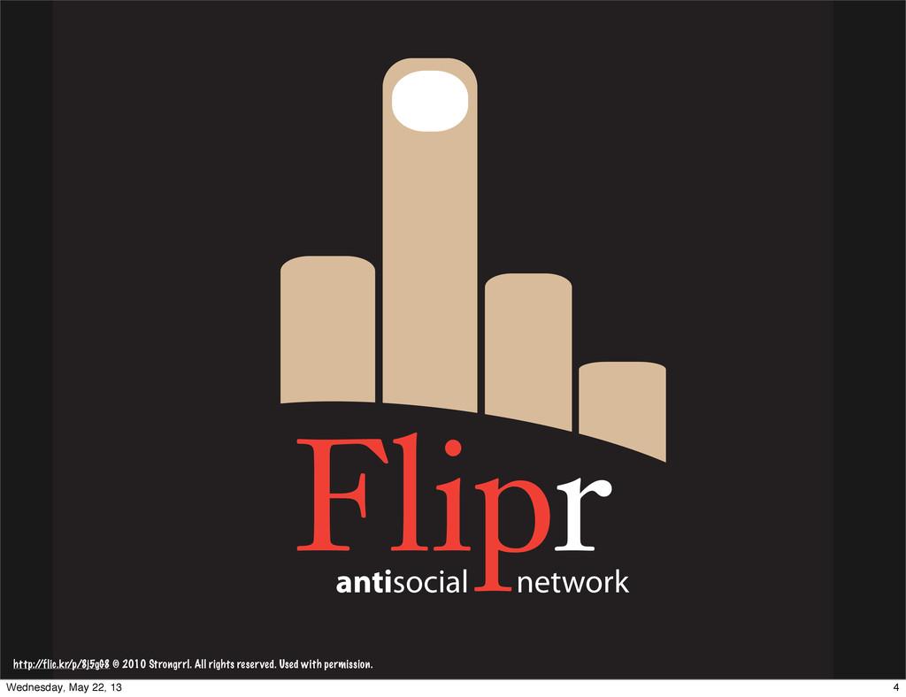 antisocial network http:/ /flic.kr/p/8j5gG8 © 2...
