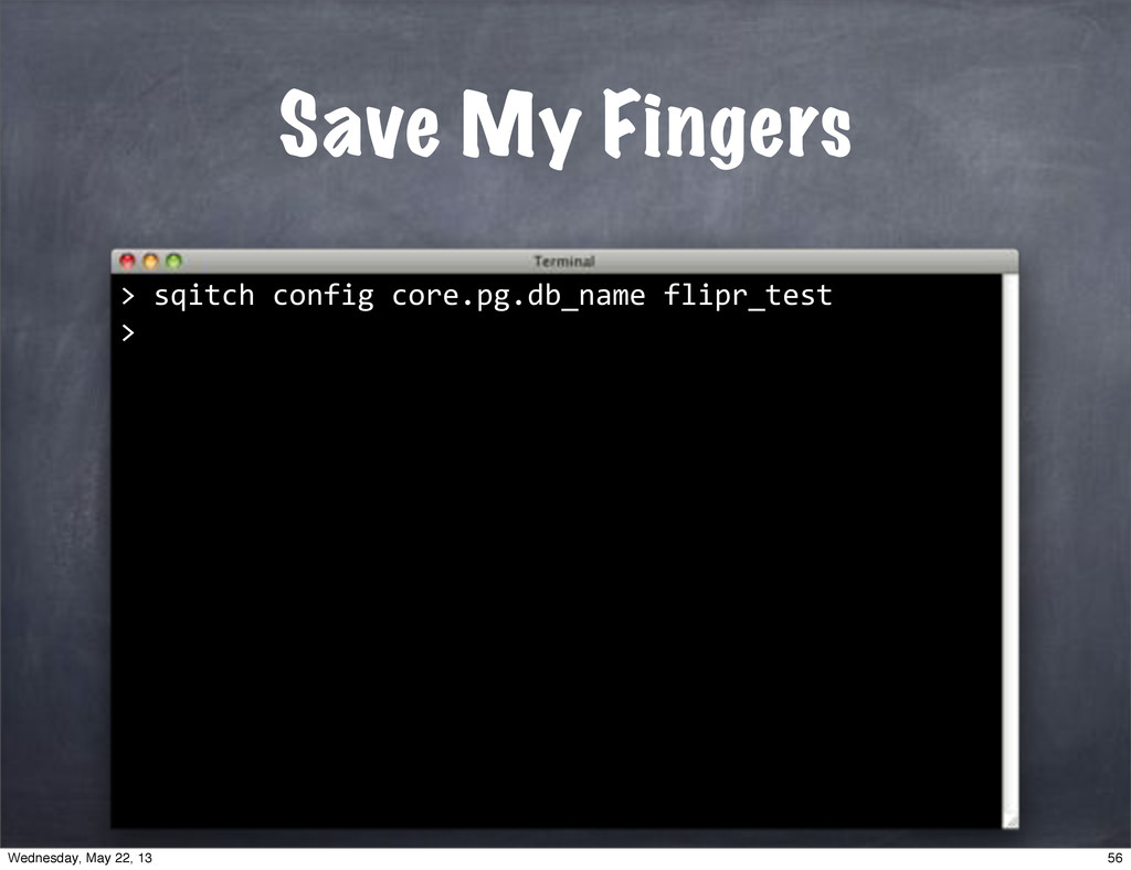 "Save My Fingers > """"sqitch""config""core.pg.db_na..."
