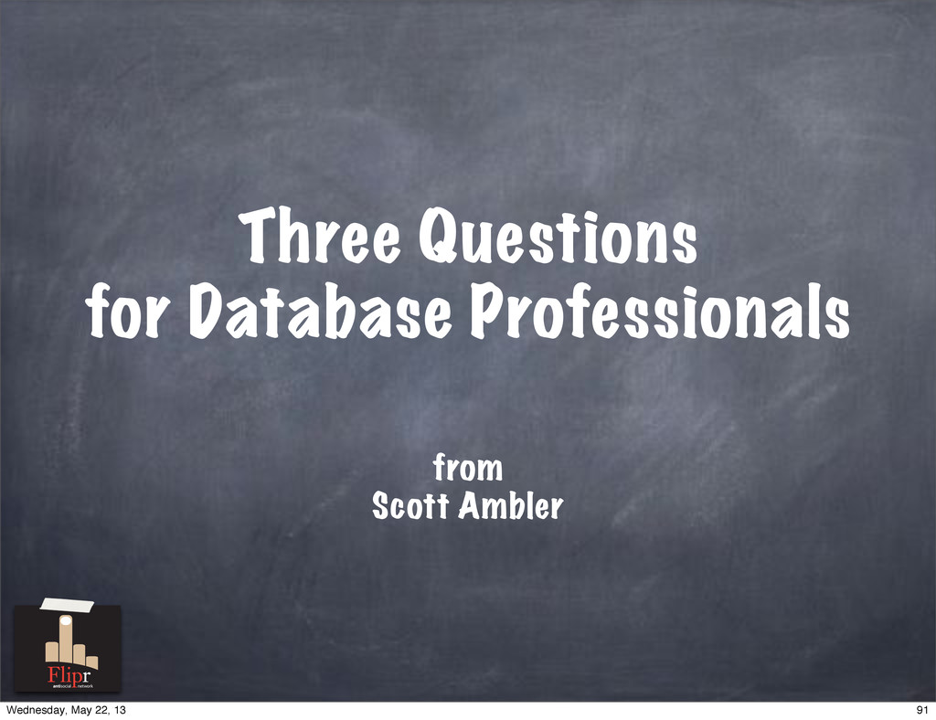 Three Questions for Database Professionals from...