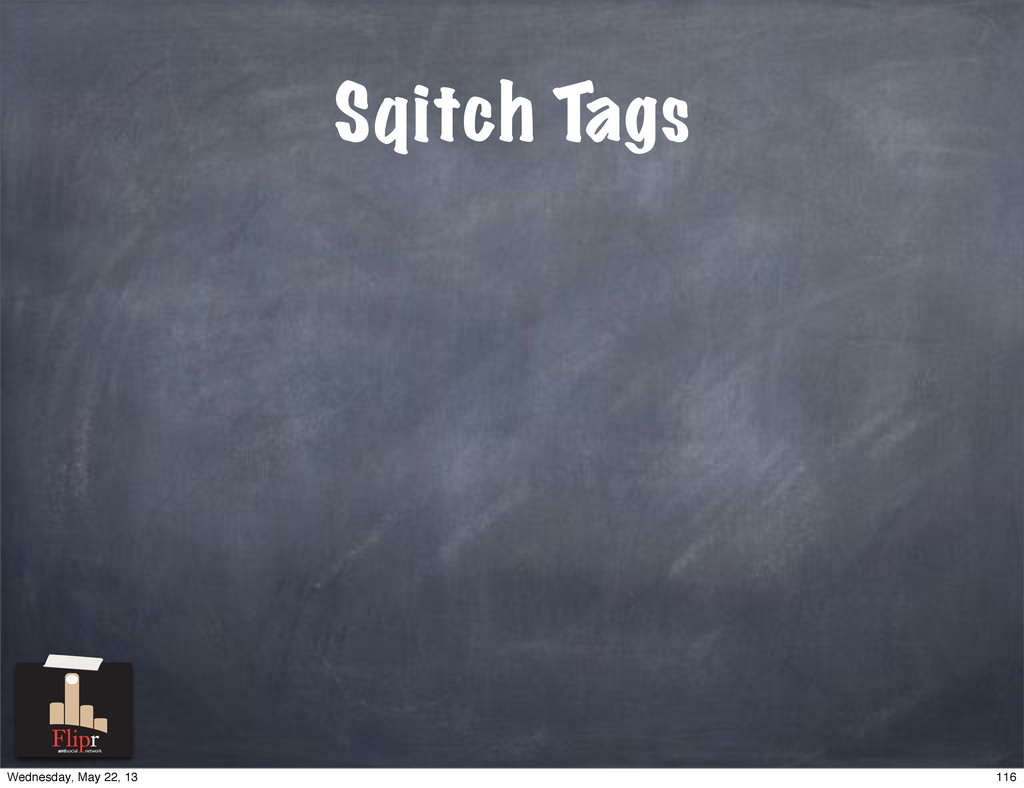Sqitch Tags antisocial network 116 Wednesday, M...
