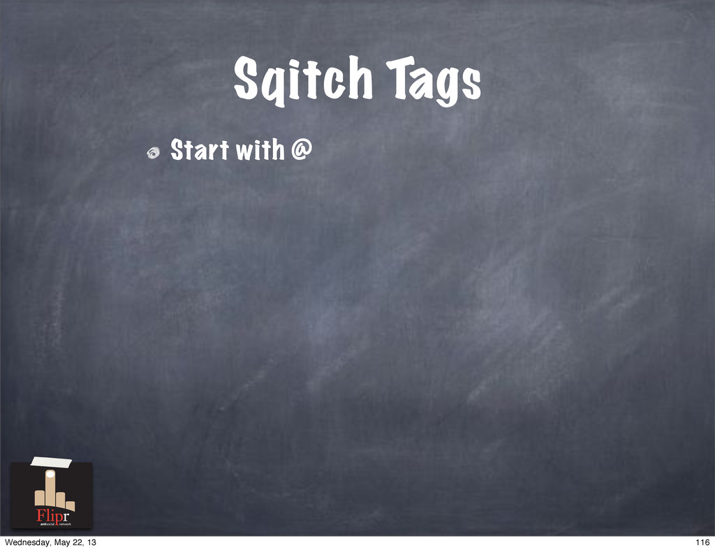 Sqitch Tags Start with @ antisocial network 116...