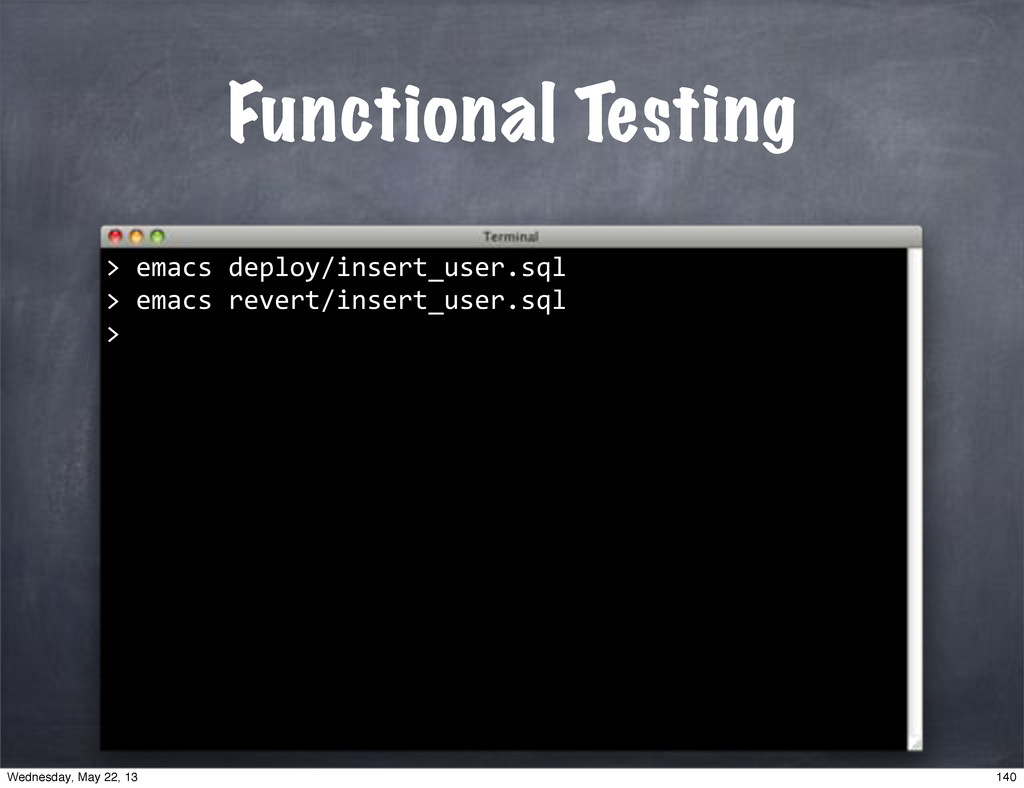 "Functional Testing """"emacs""deploy/insert_user.s..."