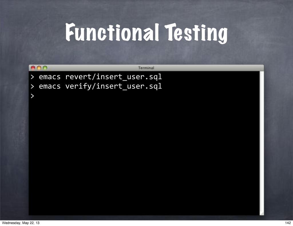 """Functional Testing """"""""emacs""""revert/insert_user.s..."""