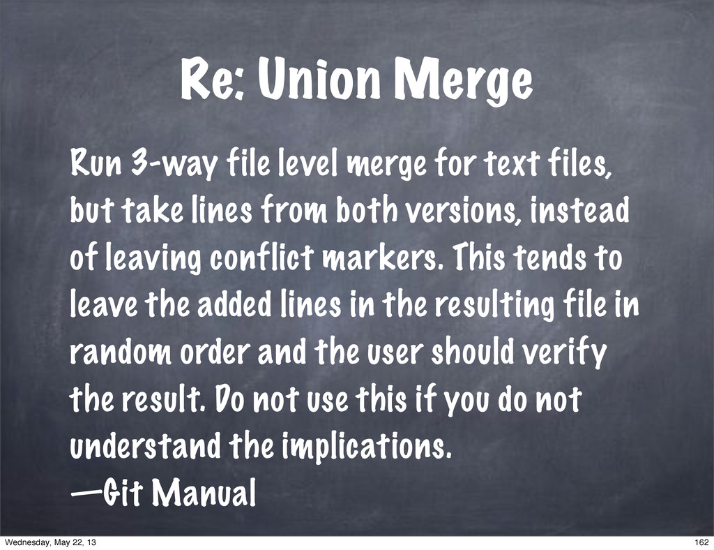 Re: Union Merge Run 3-way file level merge for ...