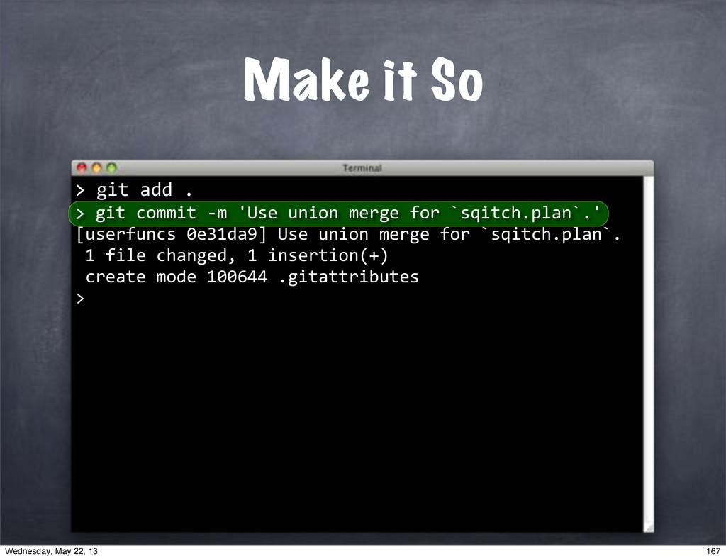 ">""git""add"". > """"git""commit""*m""'Use""union""merge""..."