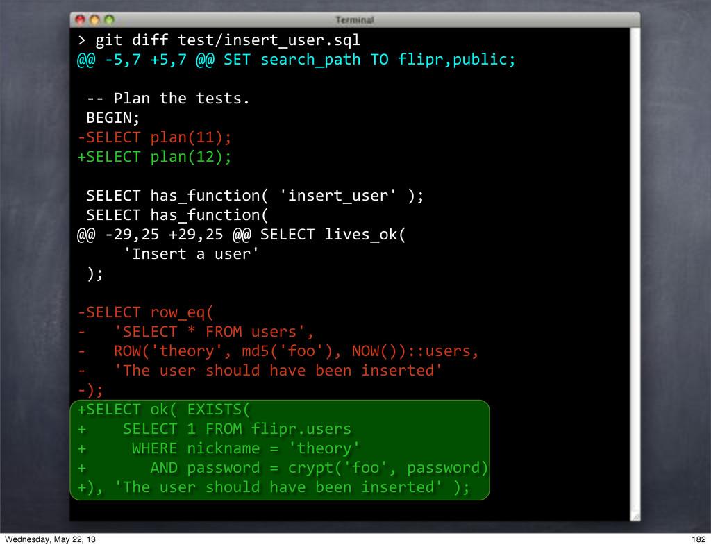 """""""""""git""""diff""""test/insert_user.sql @@""""*5,7""""+5,7""""@@..."""