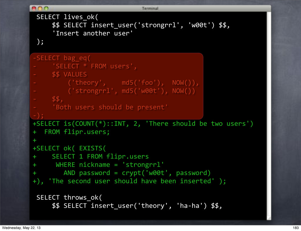 """""""SELECT""""lives_ok( """"""""""""""""""""$$""""SELECT""""insert_user('s..."""