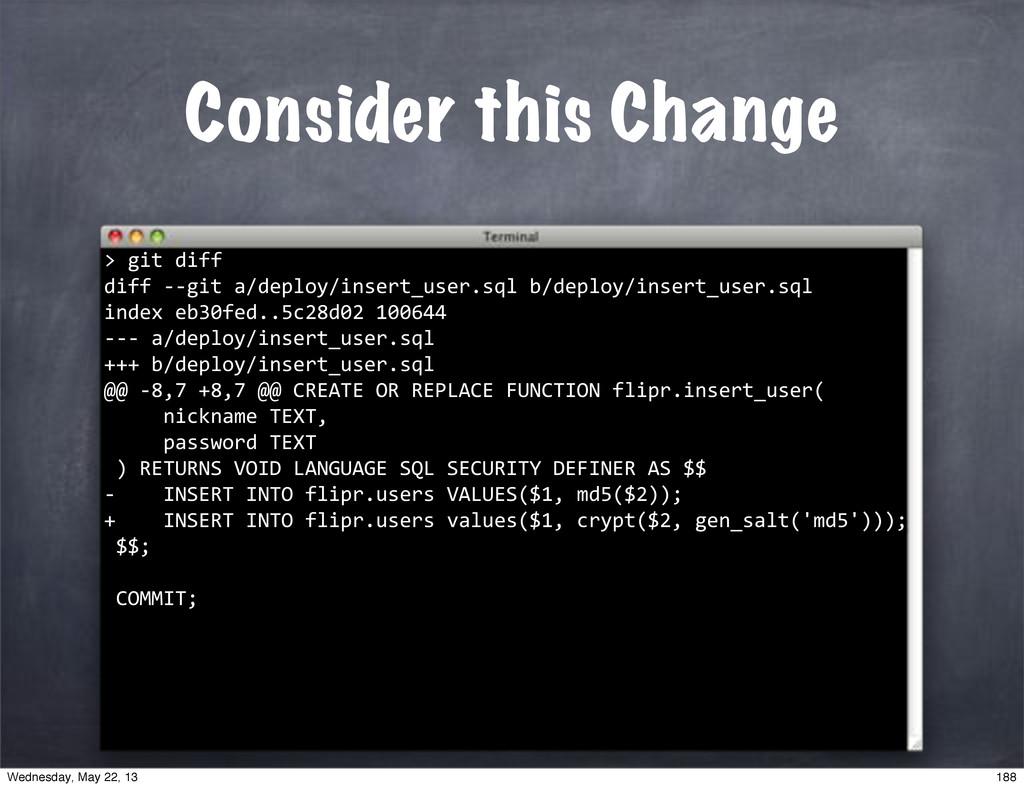 """Consider this Change """"""""git""""diff diff""""**git""""a/de..."""