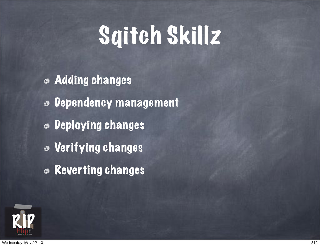 Sqitch Skillz Adding changes Dependency managem...