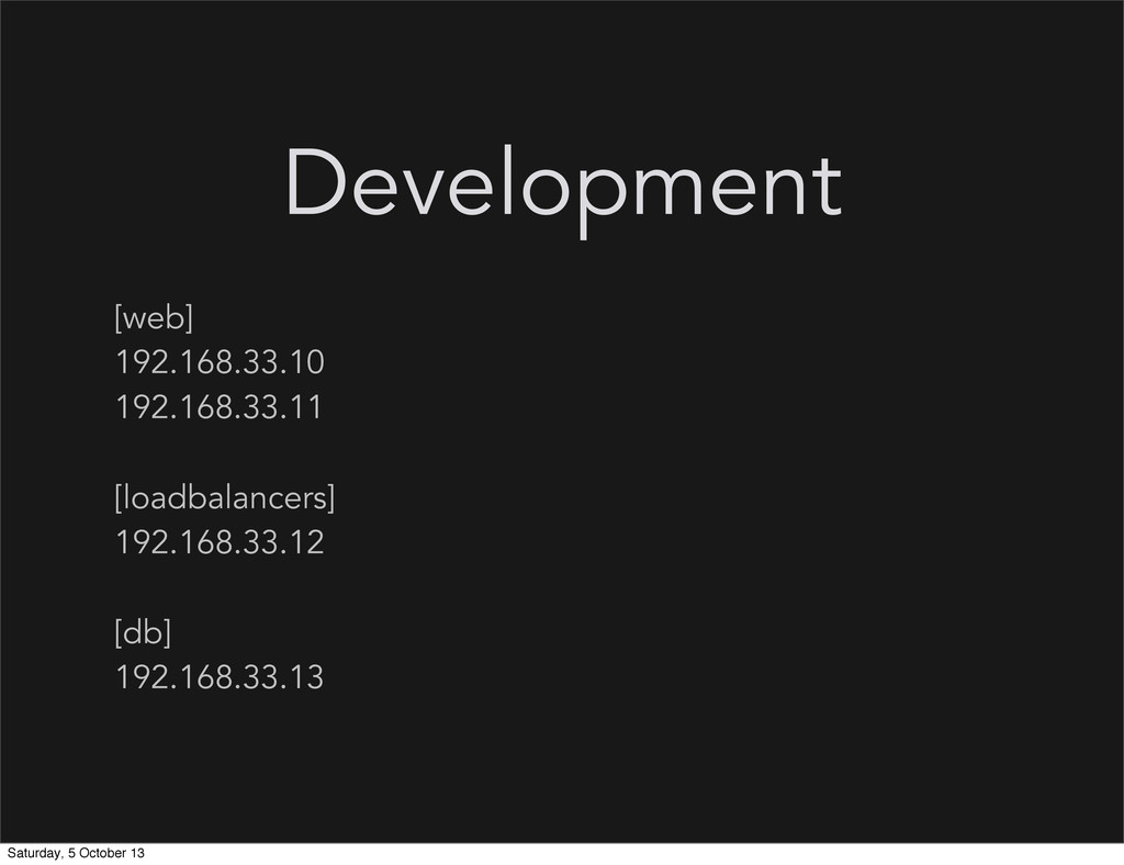 Development [web] 192.168.33.10 192.168.33.11 [...