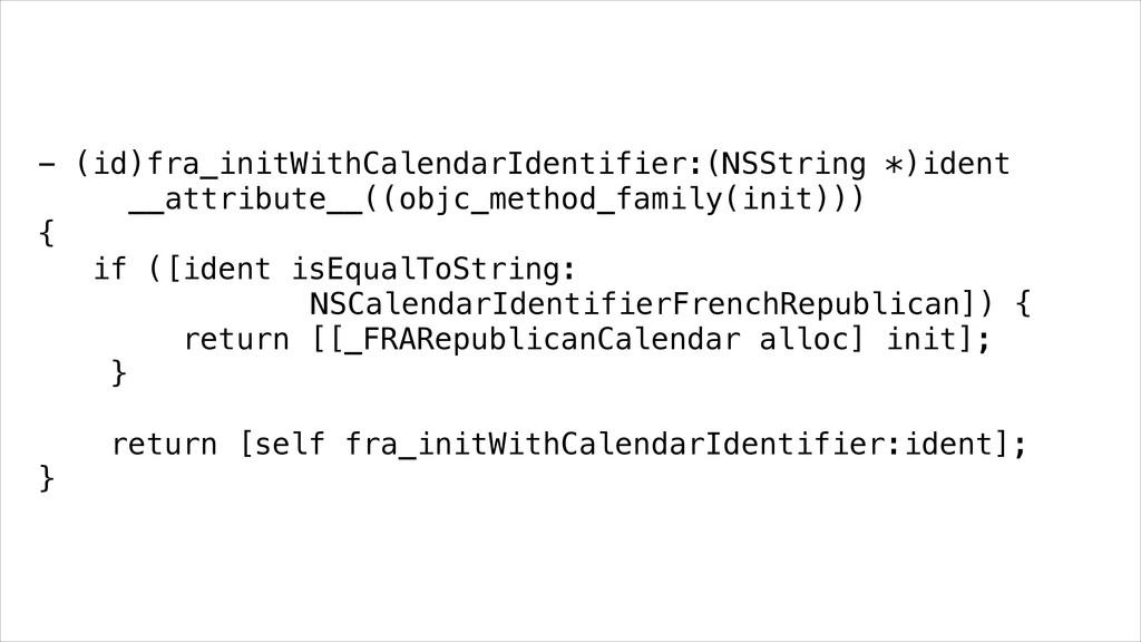 - (id)fra_initWithCalendarIdentifier:(NSString ...