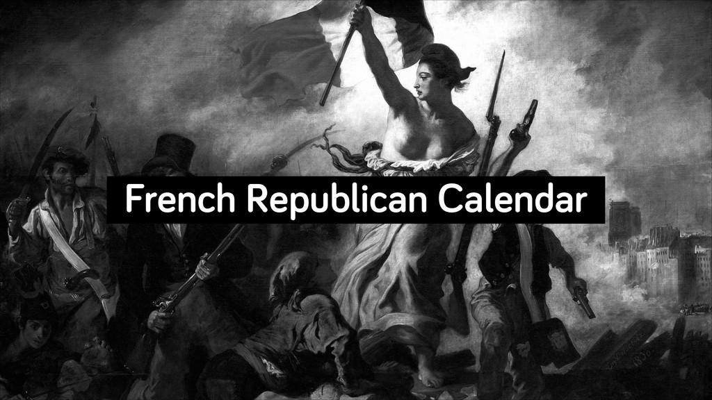 French Republican Calendar