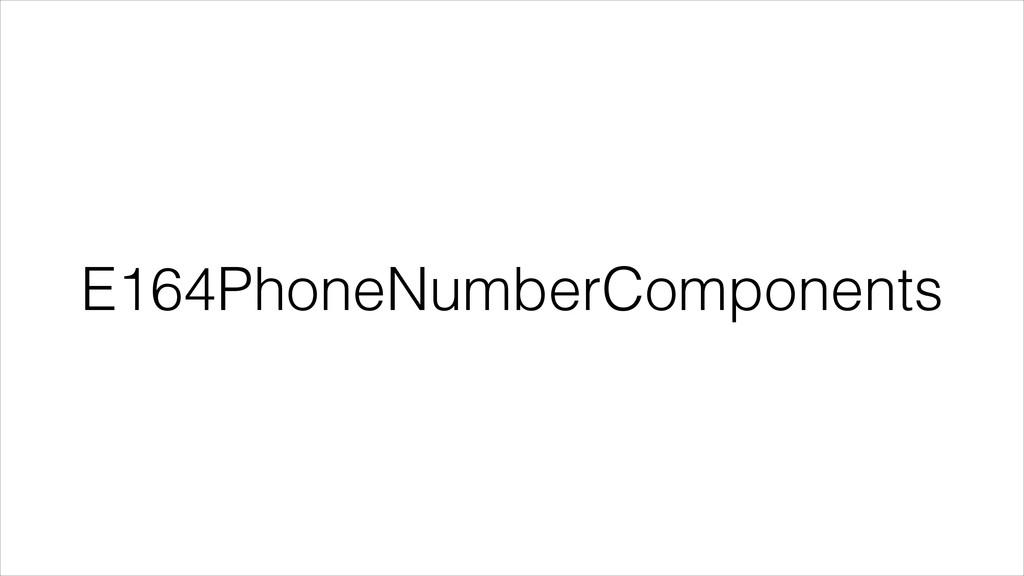 E164PhoneNumberComponents