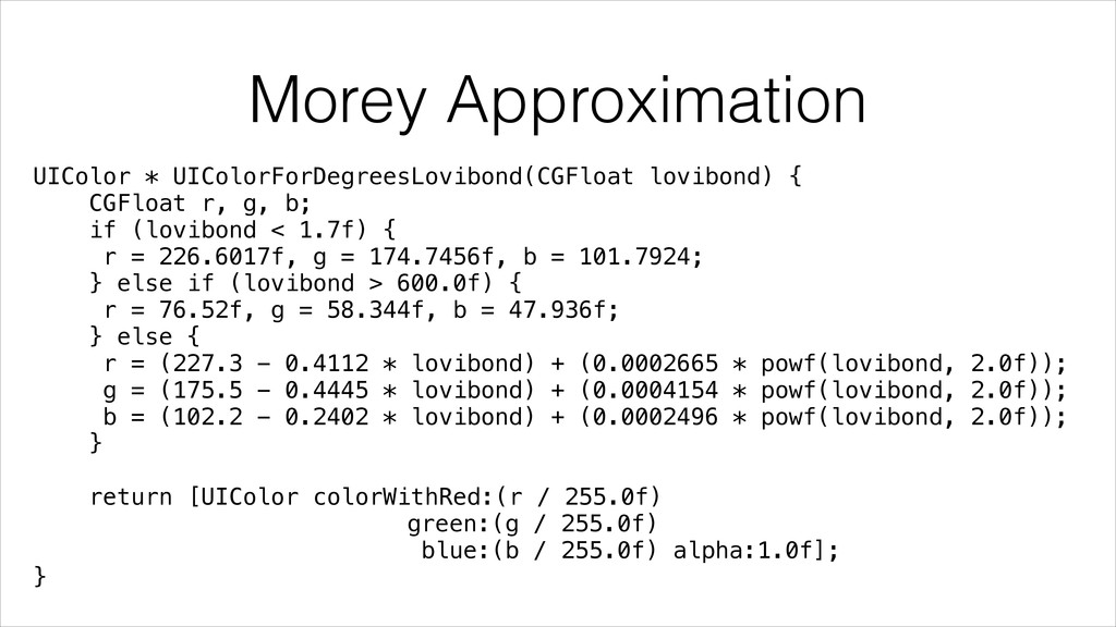Morey Approximation UIColor * UIColorForDegrees...