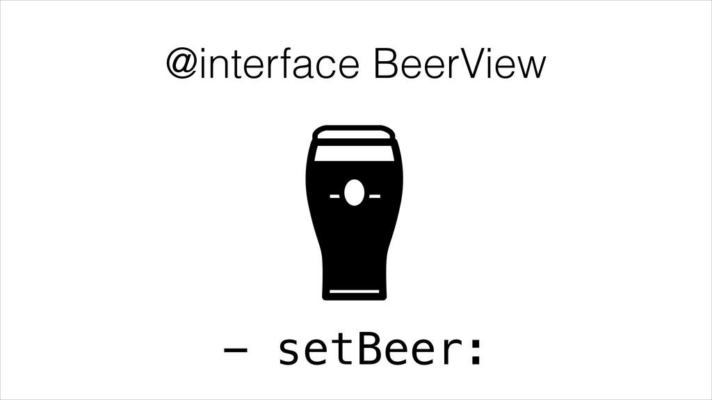 @interface BeerView - setBeer: