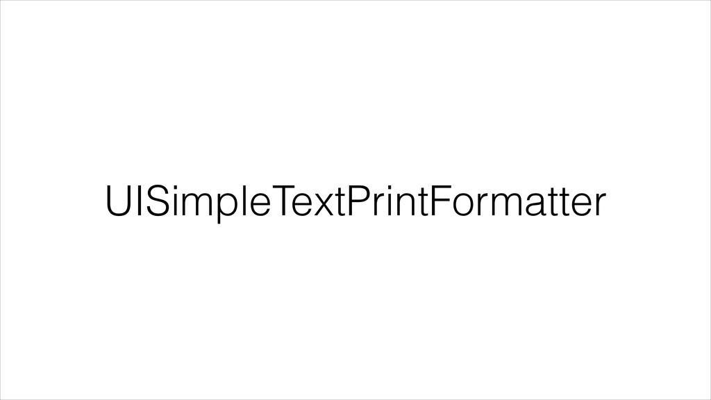 UISimpleTextPrintFormatter