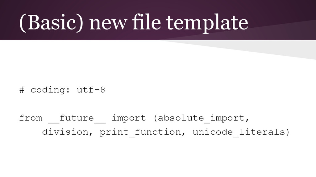 (Basic) new file template # coding: utf-8 from ...