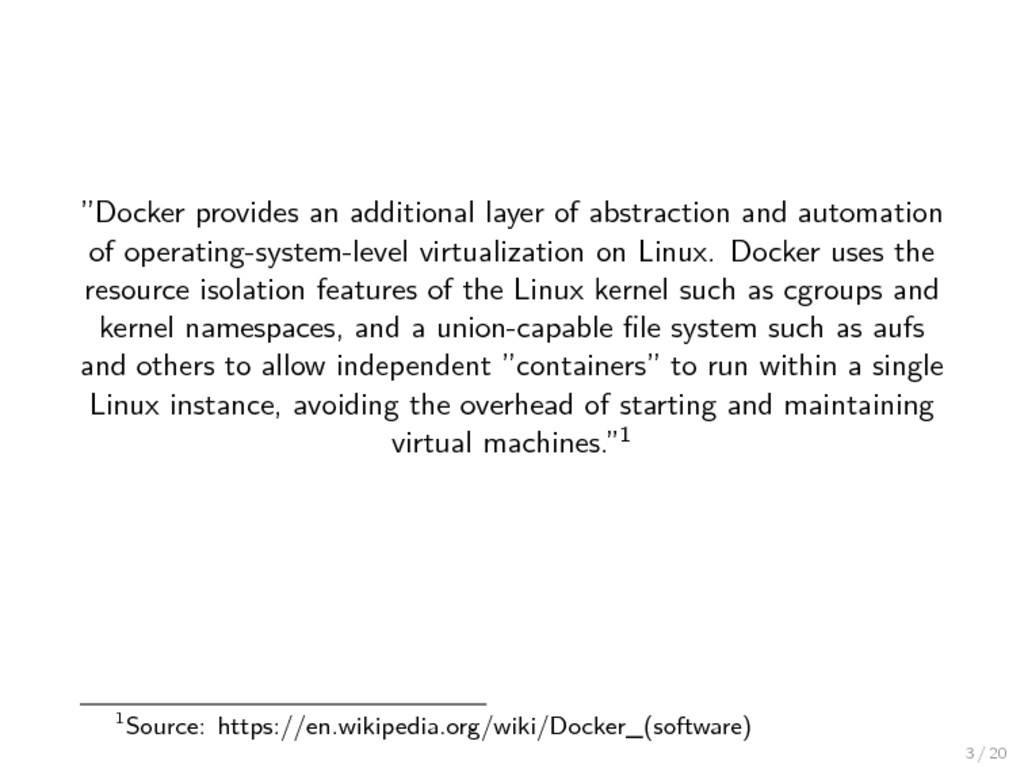 """""""Docker provides an additional layer of abstrac..."""