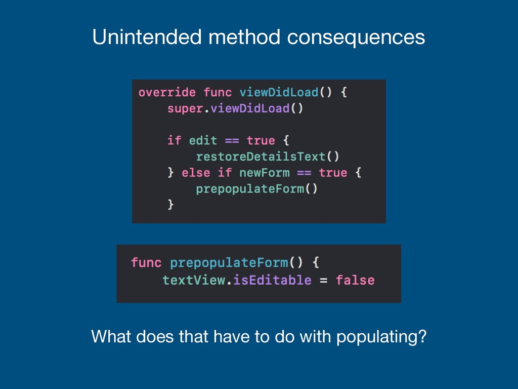Unintended method consequences What does that h...