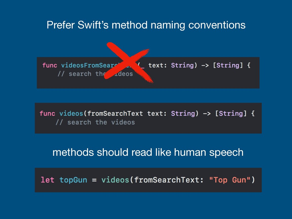 Prefer Swift's method naming conventions method...