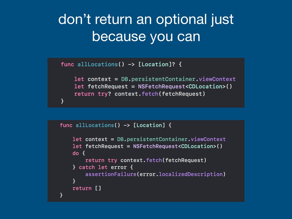 don't return an optional just because you can