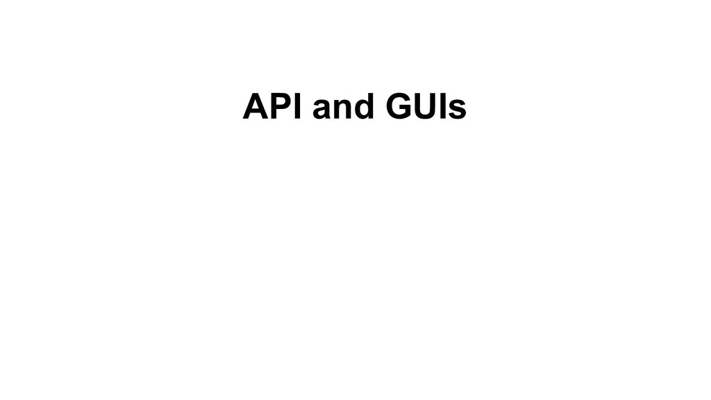 API and GUIs