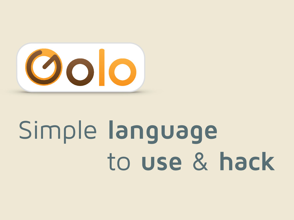 Simple language Simple to use & hack