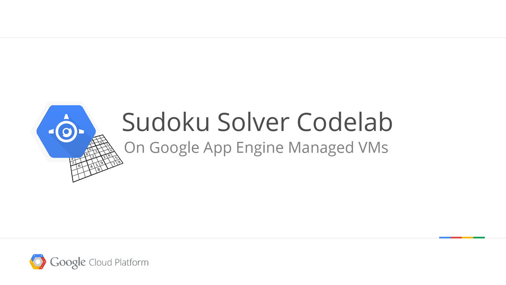 Sudoku Solver Codelab On Google App Engine Mana...
