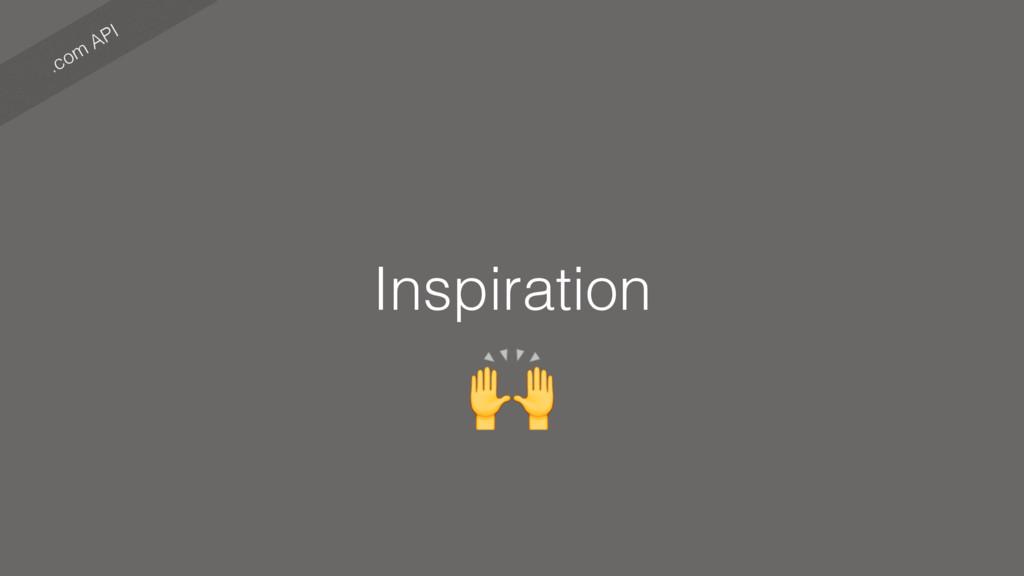 .com API Inspiration