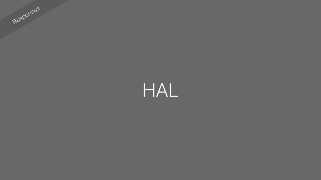 Responses HAL