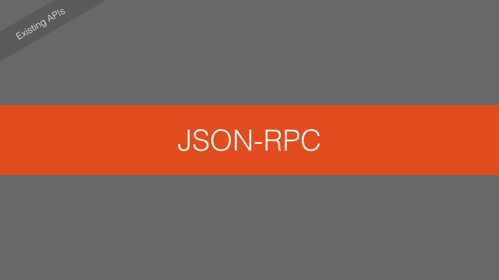 JSON-RPC Existing APIs