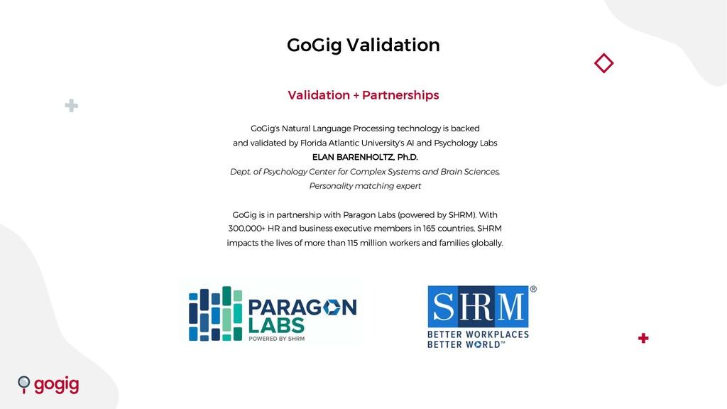 GoGig Validation Validation + Partnerships GoGi...