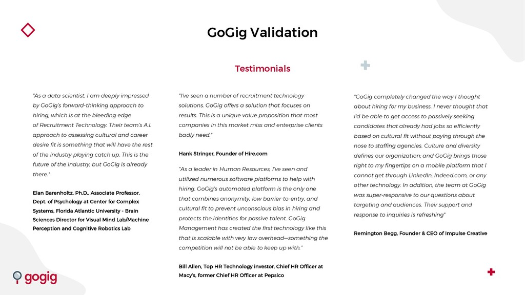 "GoGig Validation Testimonials ""As a data scient..."