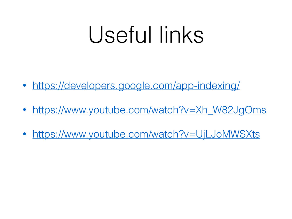 Useful links • https://developers.google.com/ap...