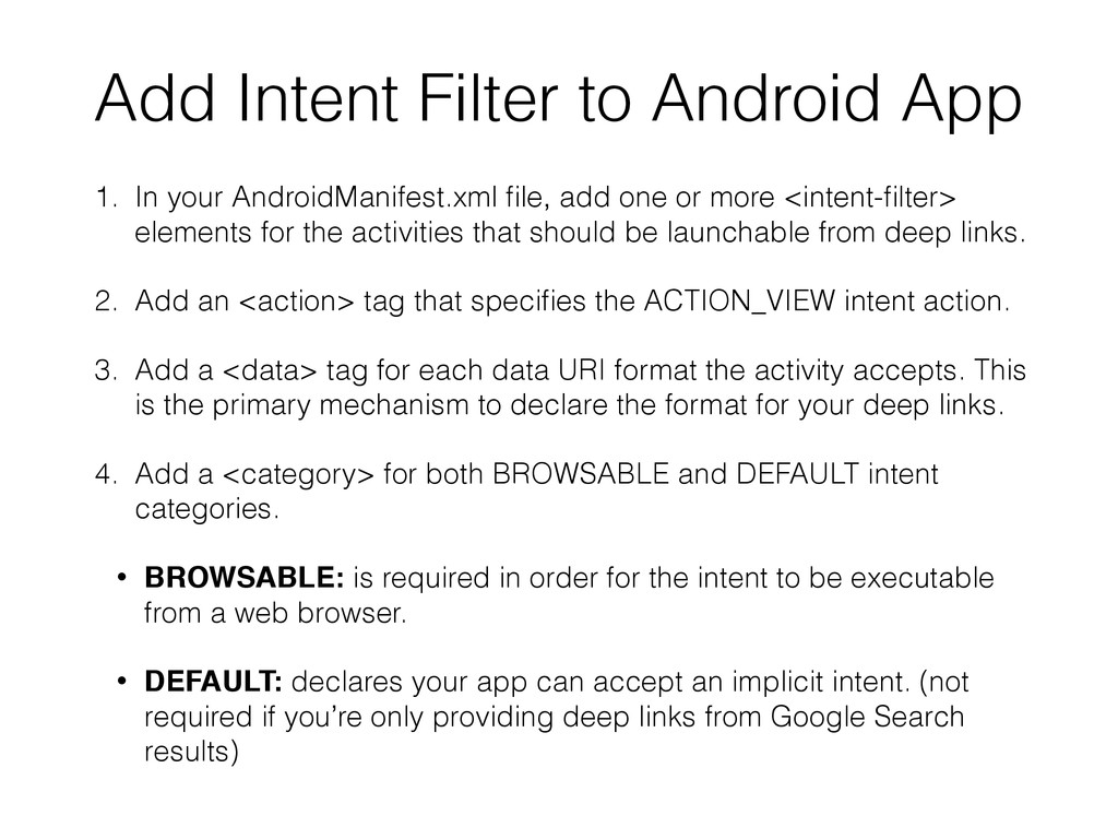 1. In your AndroidManifest.xml file, add one or ...