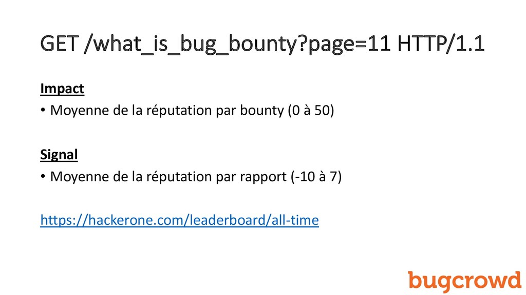 GET /what_is_bug_bounty?page=11 HTTP/1.1 Impact...