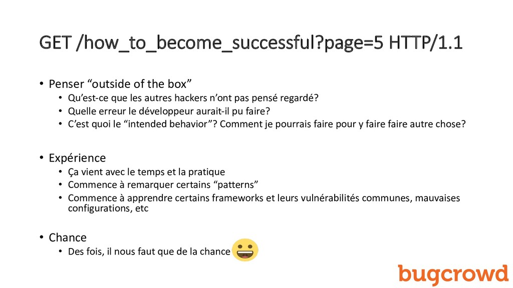 GET /how_to_become_successful?page=5 HTTP/1.1 •...
