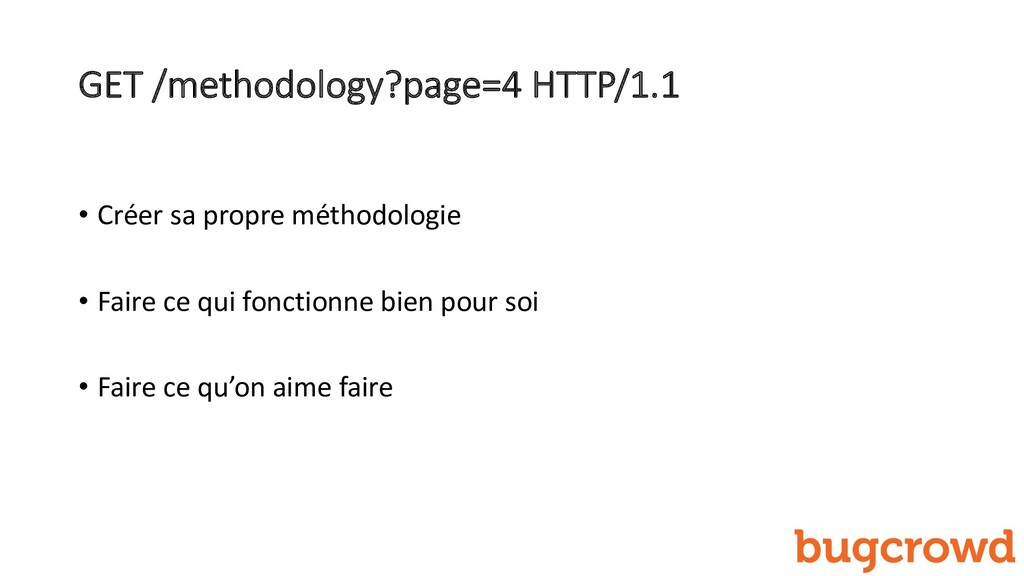 GET /methodology?page=4 HTTP/1.1 • Créer sa pro...