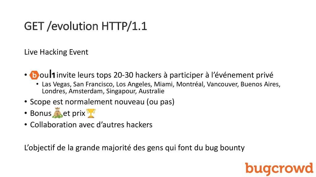 GET /evolution HTTP/1.1 Live Hacking Event • ou...