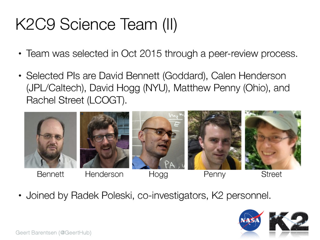 Geert Barentsen (@GeertHub) K2C9 Science Team (...