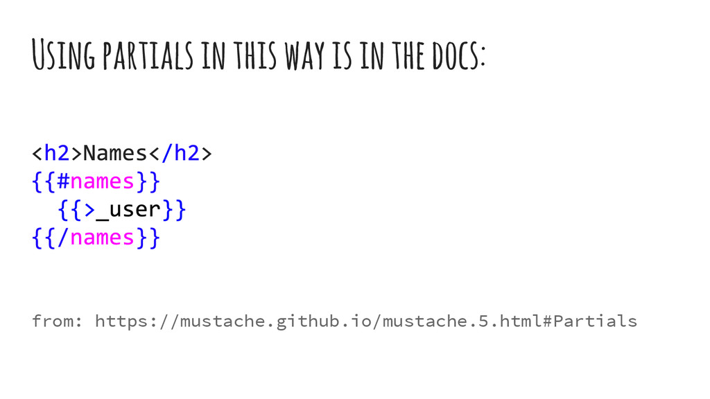 Using partials in this way is in the docs: from...