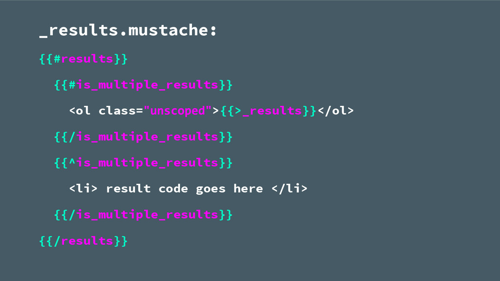 _results.mustache: {{#results}} {{#is_multiple_...
