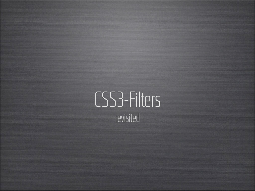CSS3-Filters revisited