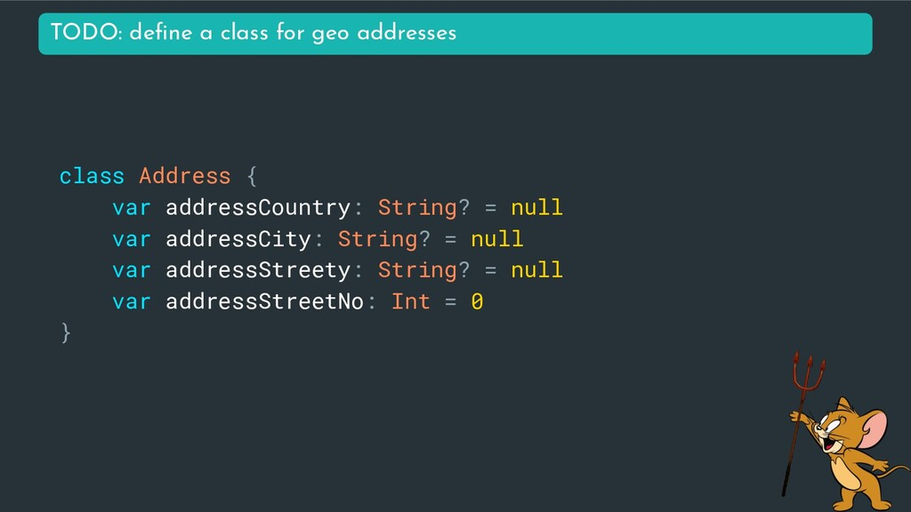 class Address { var addressCountry: String? = n...