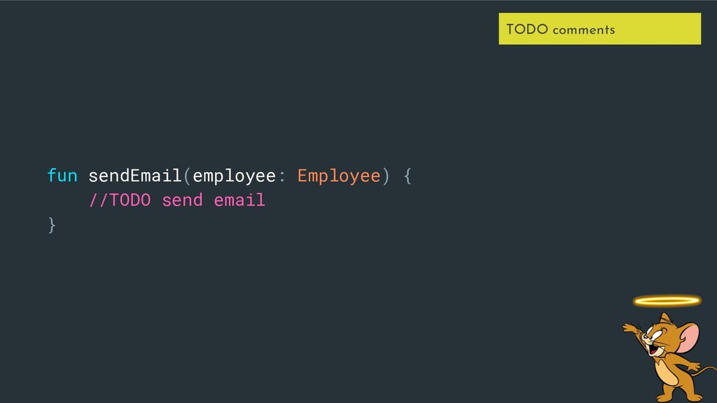 fun sendEmail(employee: Employee) { //TODO send...
