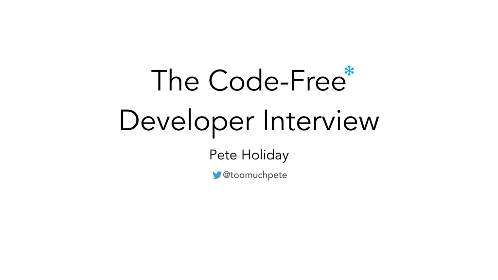 The Code-Free Developer Interview Pete Holiday ...