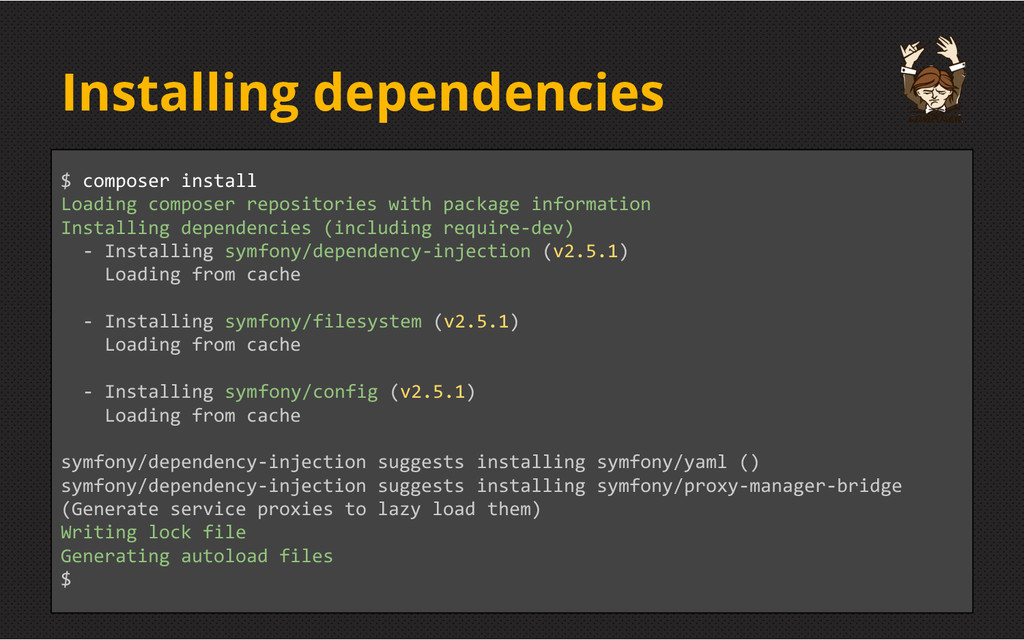 Installing dependencies $ composer install Load...
