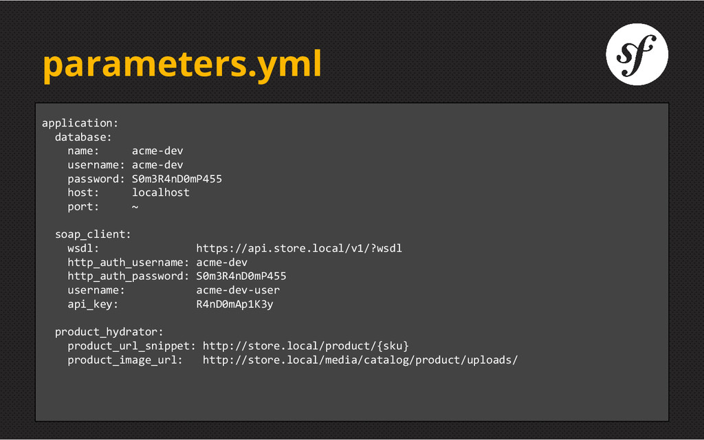 parameters.yml application: database: name: acm...