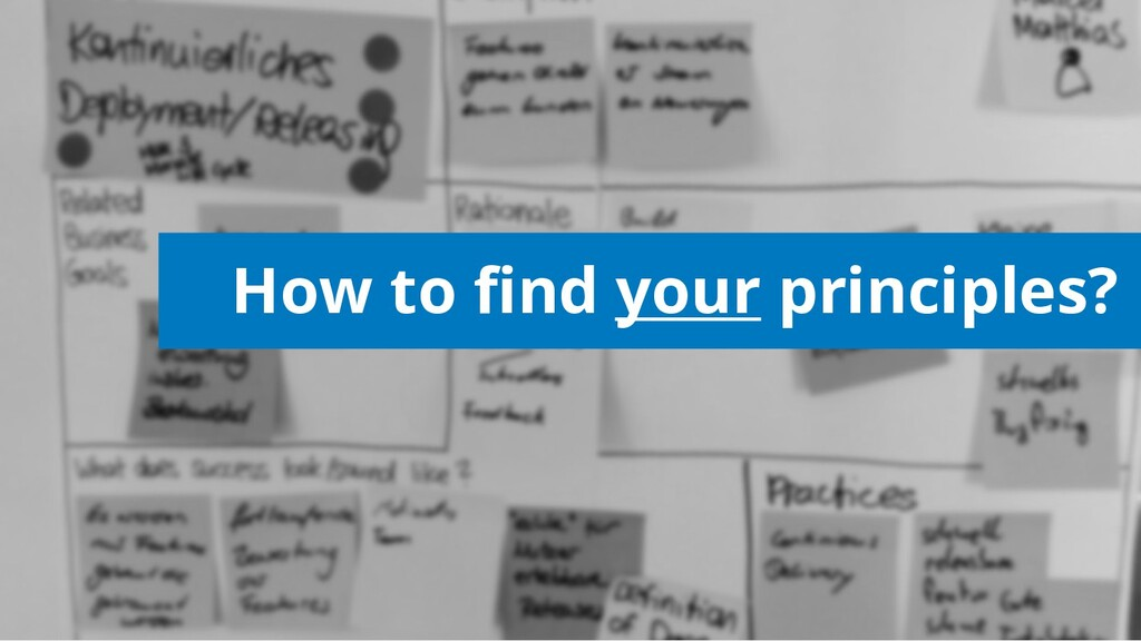 How to find your principles?